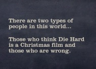 favourite 'non-conventional' Xmas film - Die Hard