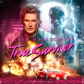 Illustrated single cover for the David Hasselhoff theme song True Survivor from the Kung Fury Soundtrack.